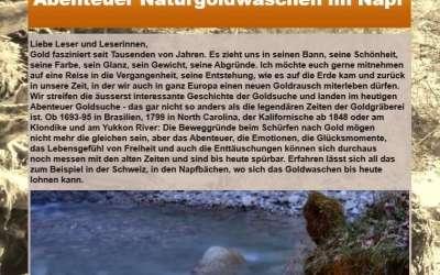Naturgoldwaschen in der Schweiz, Relikte der Geschichte.